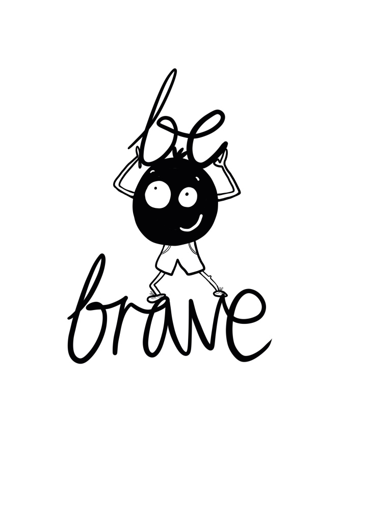 B brave from my inner voice collection