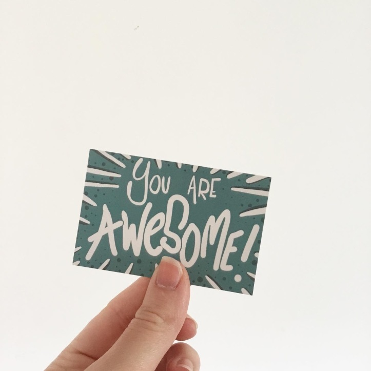 Lucy Joy Artist - encouragement cards - you are awesome