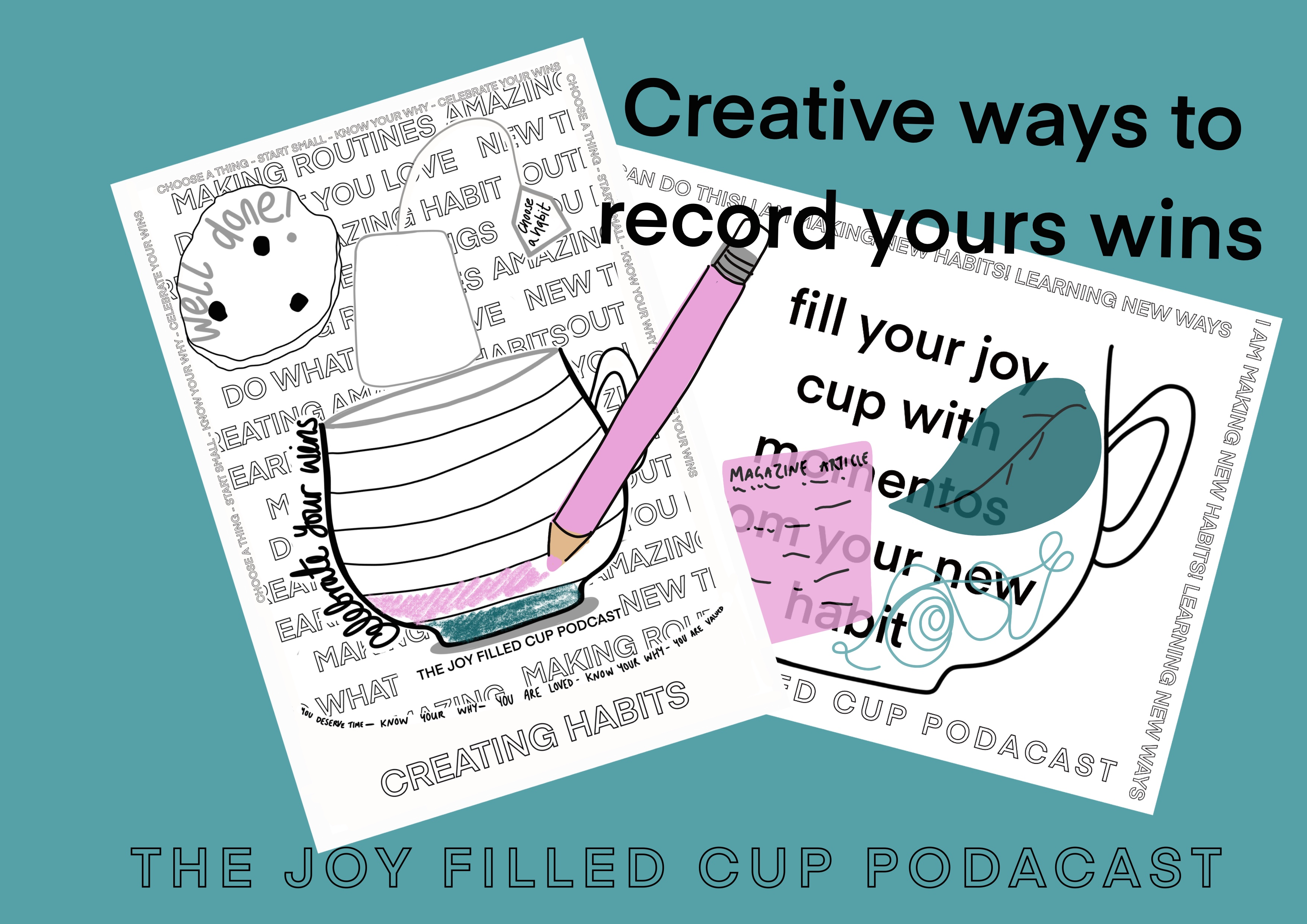 Relative ways to record your wins - the joy filled cup